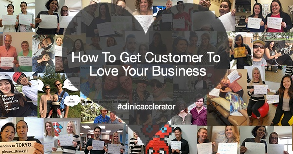 how_to_get_customer_to_love_your_business