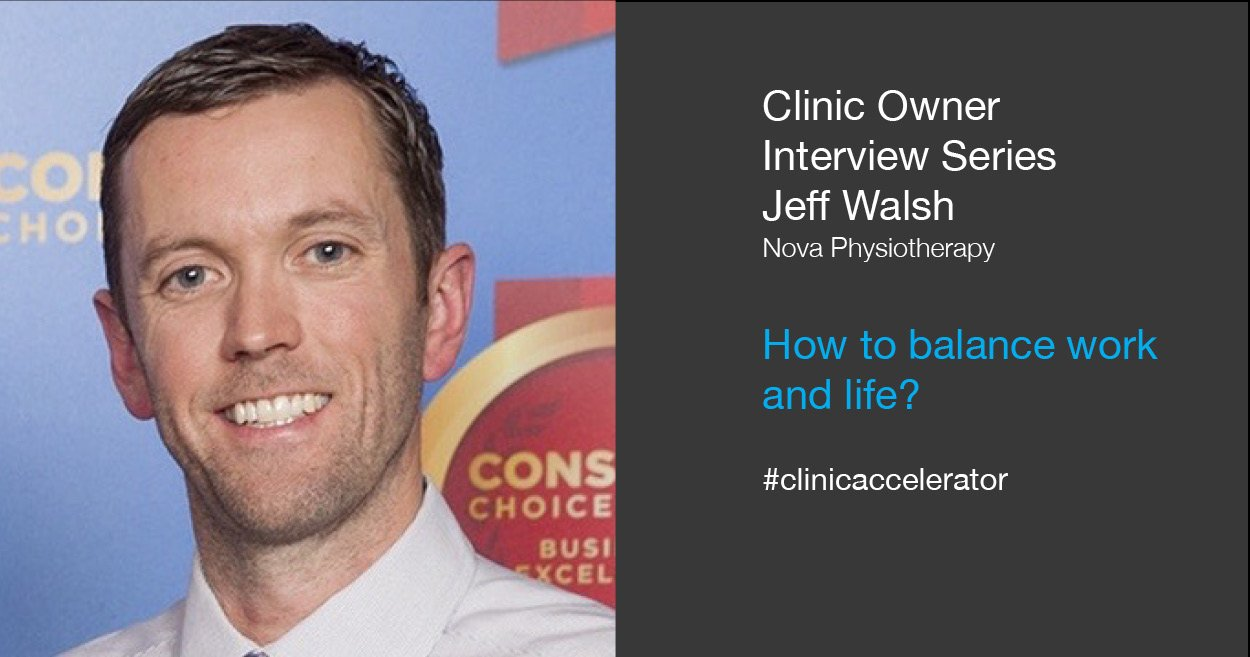 Clinic Owner Series Jeff Walsh