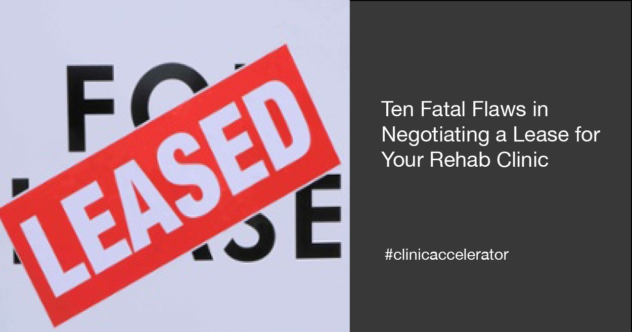 Ten_Fatal_Flaws_in_Negotiating_a_Lease_for_Your_Rehab_Clinic.jpg