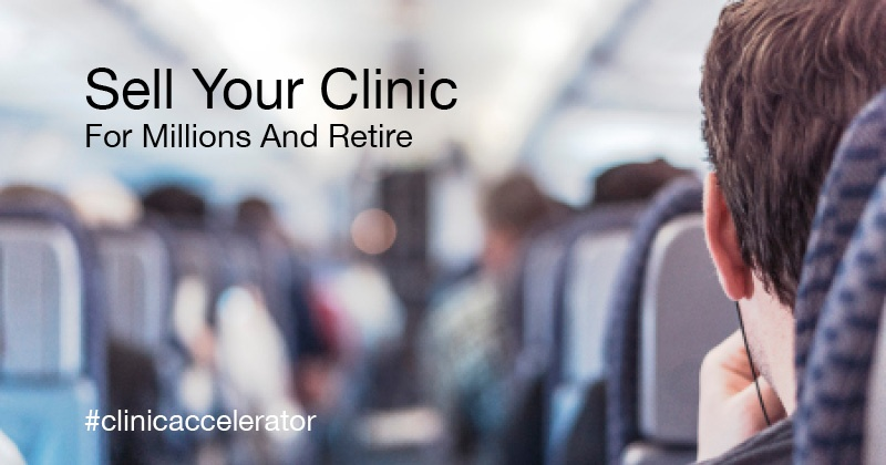 How To Selling Your Clinic For Millions